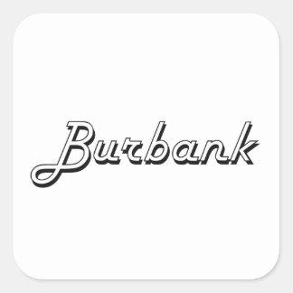 Burbank California Classic Retro Design Square Sticker