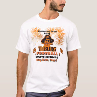 Burg wins Football state champs - celebrate  with- T-Shirt