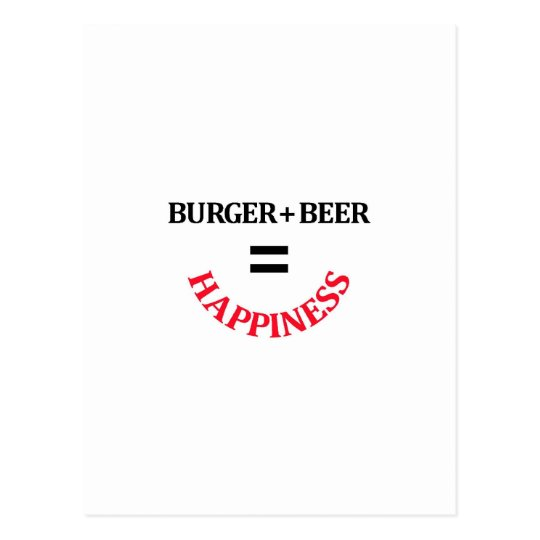 Burger Plus Beer Equals Happiness Postcard