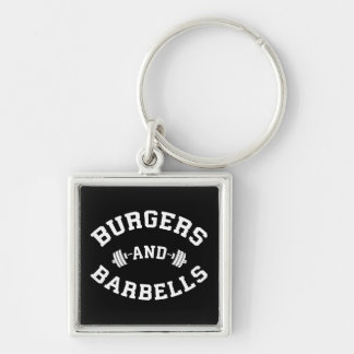 Burgers and Barbells - Lifting Workout Motivation Key Ring
