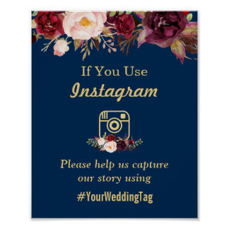 Burgundy Floral Navy Blue Instagram Wedding Sign