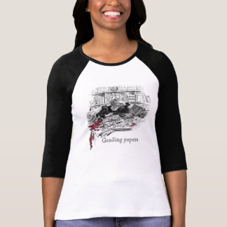 Buried in Grading Papers T-Shirt