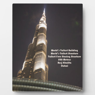 Burj Khalifa, The World's Tallest Building, Dubai Plaque