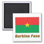 Burkina Faso Flag with Name Fridge Magnets