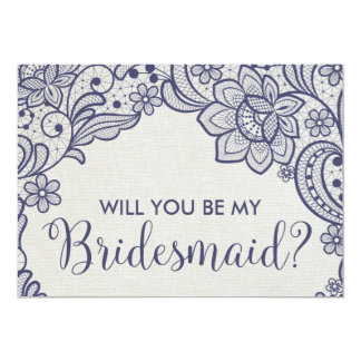 Burlap and Navy Lace Will You Be My Bridesmaid Card