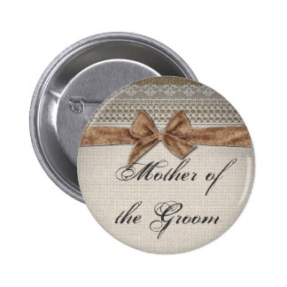 Burlap Bow Lace Rustic Country Mother of the Groom 6 Cm Round Badge