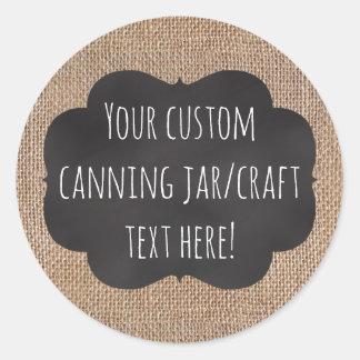 Burlap Chalkboard Look Custom Printed Canning Jar Classic Round Sticker
