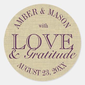 Burlap Love and Gratitude Classic Round Sticker