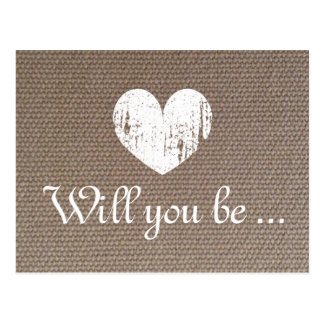 Burlap texture cards | Will you be my bridesmaid Postcard