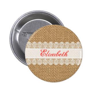 Burlap with Delicate Lace - Shabby Chic Monogram 6 Cm Round Badge