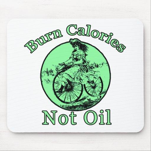 Burn Calories Not Oil Mouse Mats