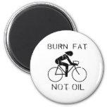 BURN FAT. NOT OIL. (CYCLING) FRIDGE MAGNET