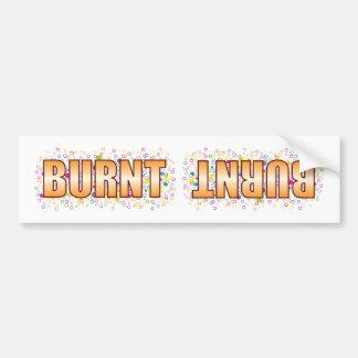 Burnt Bubble Tag Bumper Sticker