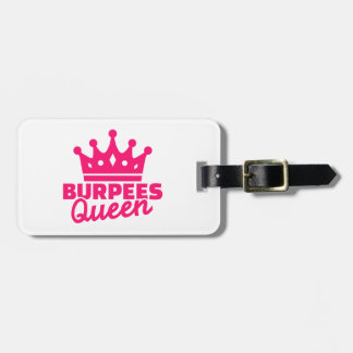 Burpees queen luggage tag