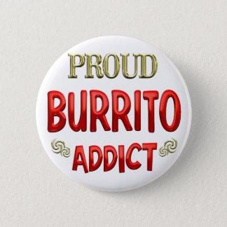 Burrito Addict 6 Cm Round Badge