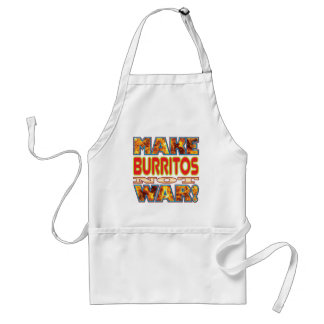 Burritos Make X Standard Apron