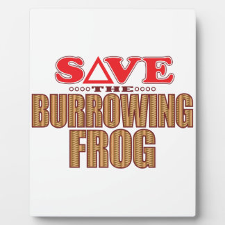 Burrowing Frog Save Plaque