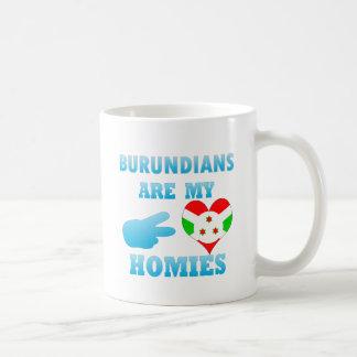 Burundians are my Homies Coffee Mugs