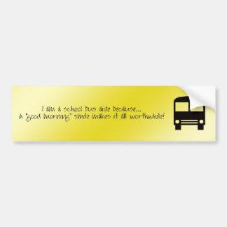 Bus Aide - A Good Morning Smile Bumper Sticker Car Bumper Sticker