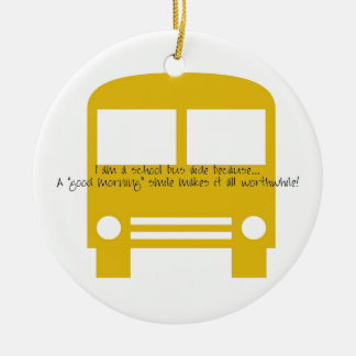 Bus Aide A Good Morning Smile Yellow Bus Round Ceramic Decoration