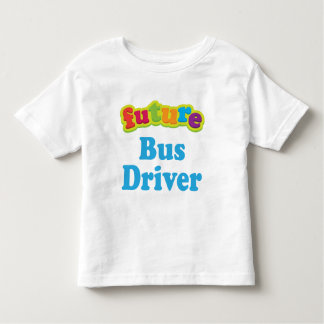 Bus Driver (Future) For Child Toddler T-Shirt
