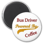 Bus Driver Powered By Coffee Refrigerator Magnet