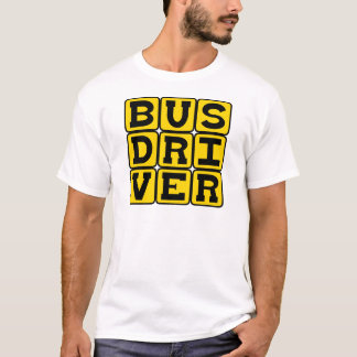 Bus Driver, Transportation Profession T-Shirt