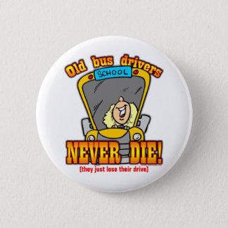 Bus Drivers 6 Cm Round Badge