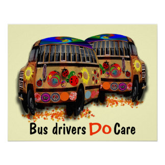 Bus Drivers Do Care Poster