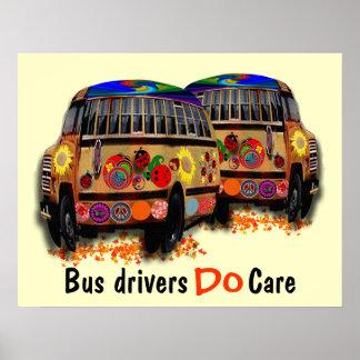 Bus Drivers Do Care Print