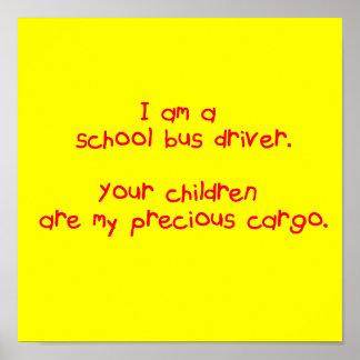 Bus Driver's Precious Cargo Poster