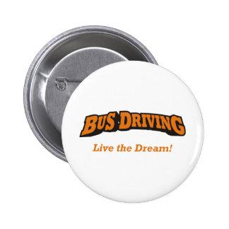 Bus Driving / LTD 6 Cm Round Badge