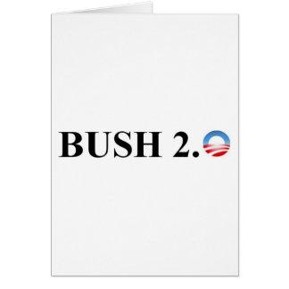 BUSH 2.0 GREETING CARD