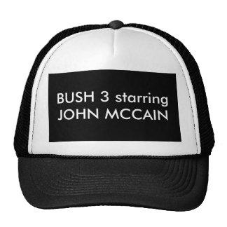 BUSH 3 starring JOHN MCCAIN Cap