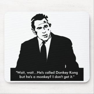 "Bush Doesn't ""Get"" Donkey Kong Mousepad"