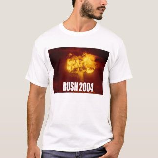Bush for Nuclear Warrior T-Shirt