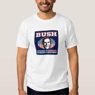 Bush Love him or hate him T-shirt