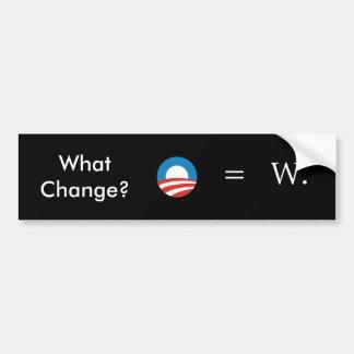 Bush, Obama: No Change Bumper Sticker