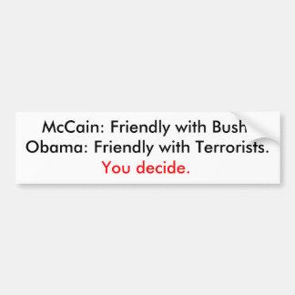 Bush or terrorists car bumper sticker