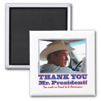 Bush-Thank-You-American Square Magnet
