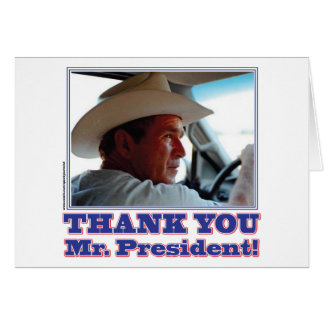 Bush-Thank-You Greeting Card
