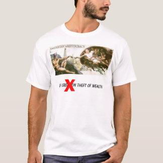 Bush, the creation theft of wealth, X T-Shirt
