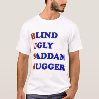 BUSHUGGY T-Shirt