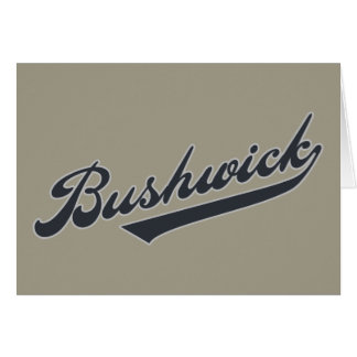 Bushwick Greeting Card