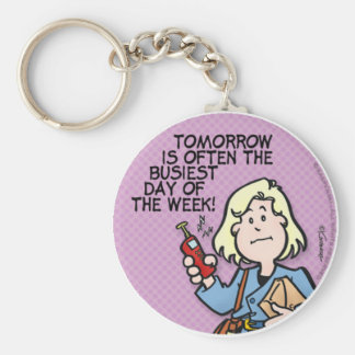 Busiest Day Basic Round Button Key Ring