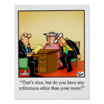 """Business Humour """"Mum Reference"""" Poster"""