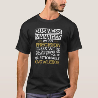 BUSINESS MANAGER T-Shirt