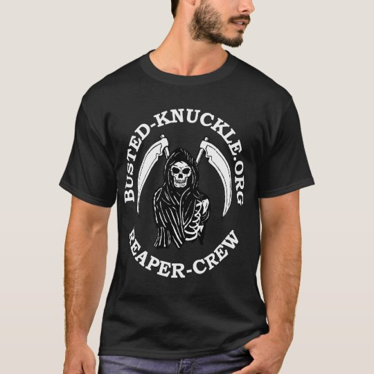BUSTED-KNUCKLE REAPER-CREW T-Shirt