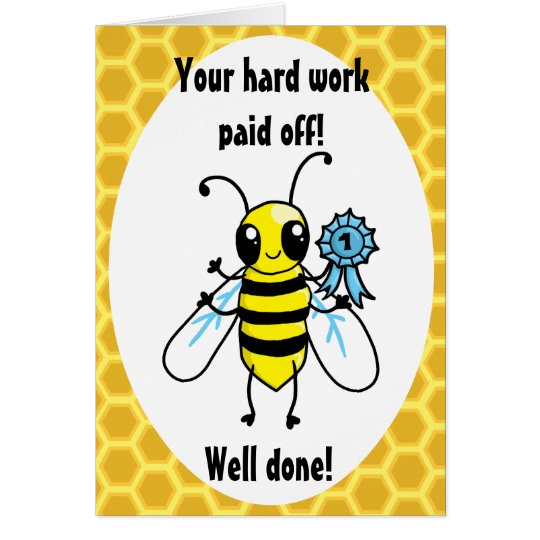 Busy Bee Hard work congratulations Card