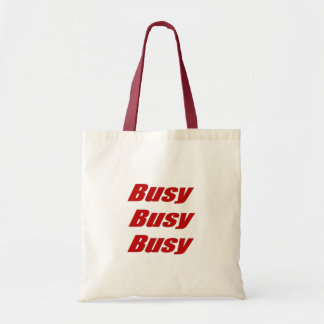 Busy Busy Busy  red Humorous Text Budget Tote Bag